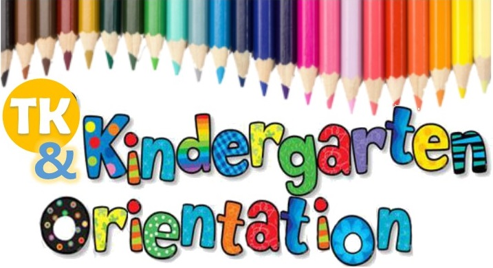 TK   Kindergarten Orientation
